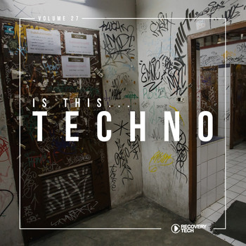 Various Artists - Is This Techno?, Vol. 27
