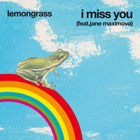 Lemongrass - I Miss You