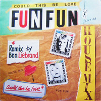 Fun Fun - Could This Be Love