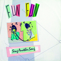 Fun Fun - Sing Another Song