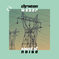 Christian Weber - Sound of Noise