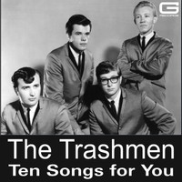 The Trashmen - Ten Songs for You