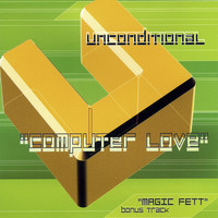 Unconditional - Computer Love