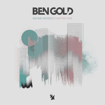 Ben Gold - Sound Advice (Chapter One)