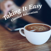 Royal Philharmonic Orchestra - Taking It Easy: Classical Music