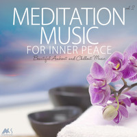 Various Artists - Meditation Music for Inner Peace Vol.2 (Beautiful Ambient and Chillout Music)