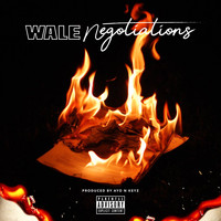 Wale - Negotiations (Explicit)