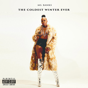 Ms Banks - The Coldest Winter Ever (Explicit)