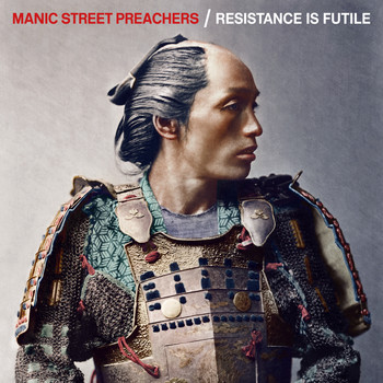 Manic Street Preachers - Resistance Is Futile (Deluxe)