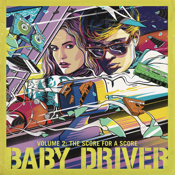 Various Artists - Baby Driver Volume 2: The Score for A Score (Explicit)
