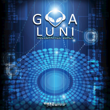 Goa Luni - Holographic World