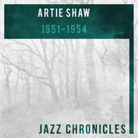 Artie Shaw and his orchestra - 1951-1954 (Live)
