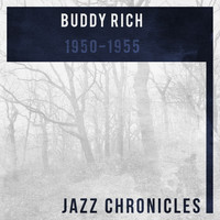 Buddy Rich - 1950-1955 (Live)