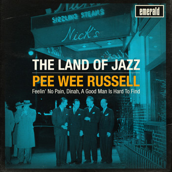 Pee Wee Russell - The Land of Jazz