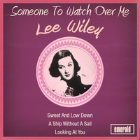 Lee Wiley - Someone to Watch over Me