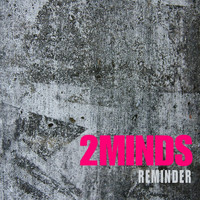 2minds - Reminder