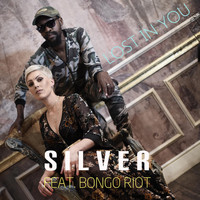 Silver - Lost in You (feat. Bongo Riot)