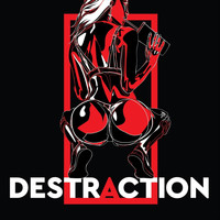 Destra - Destraction