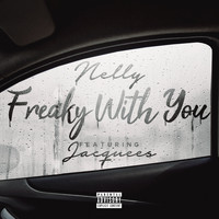 Nelly feat. Jacquees - Freaky with You (Explicit)