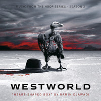 Ramin Djawadi - Heart-Shaped Box (From Westworld: Season 2)
