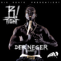 B-Tight - Der Neger (in mir) (Explicit)