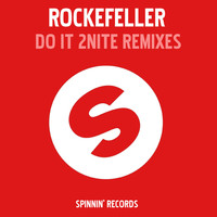 Rockefeller - Do It 2 Nite (Remixes)