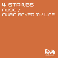 4 Strings - Music / Music Saved My Life