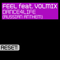 Feel - Dance4Life (Russian Anthem) [feat. Volmix]