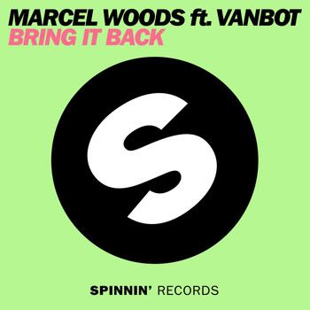 Marcel Woods - Bring It Back (feat. Vanbot)