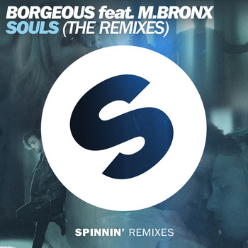 Borgeous - Souls (feat. M.BRONX) (The Remixes)