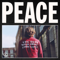 Peace - You Don't Walk Away From Love