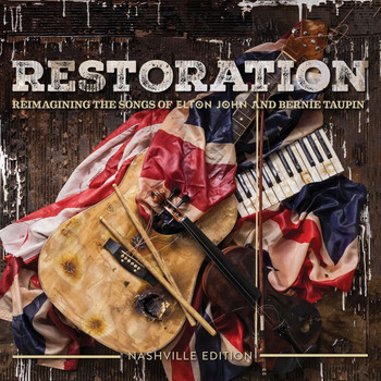 Various Artists - Restoration: The Songs Of Elton John And Bernie Taupin