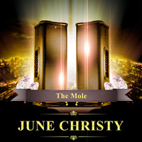 June Christy - The Mole