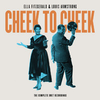 Ella Fitzgerald - Cheek To Cheek: The Complete Duet Recordings