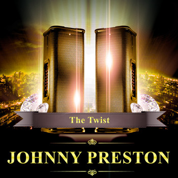 Johnny Preston - The Twist