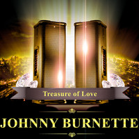 Johnny Burnette - Treasure of Love
