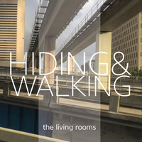 the living rooms - Hiding & Walking