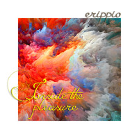 Erippio - Inside the Pleasure