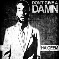 Haiqeem - Don't Give a Damn