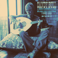 Sandy Bull - Sandy Bull & The Rhythm Ace / Live 1976