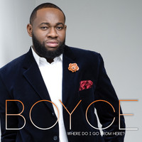 Boyce - Where Do I Go from Here?