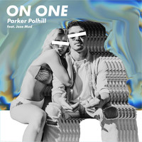 Parker Polhill - On One