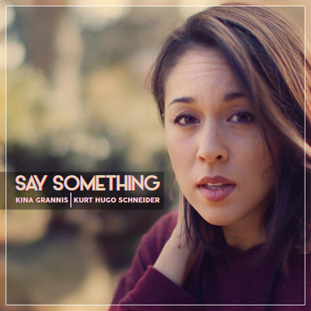 Kurt Hugo Schneider - Say Something