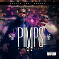 Jack Trip - Pimps in the Pulpit 2 (Explicit)