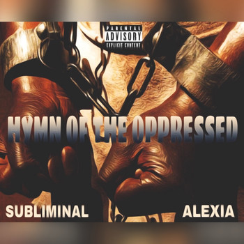 Subliminal - Hymn of the Opressed (Explicit)
