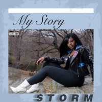 Storm - My Story (Explicit)