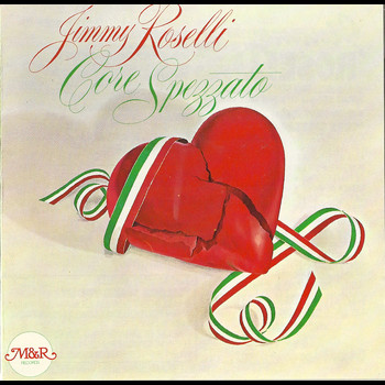 Jimmy Roselli - Core Spezzato