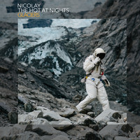 Nicolay & The Hot At Nights - Glaciers