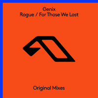 Genix - Rogue / For Those We Lost