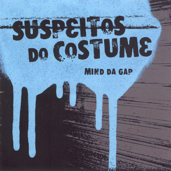 Mind Da Gap - Suspeitos do costume